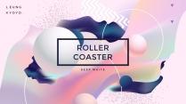 【深白】Roller Coaster